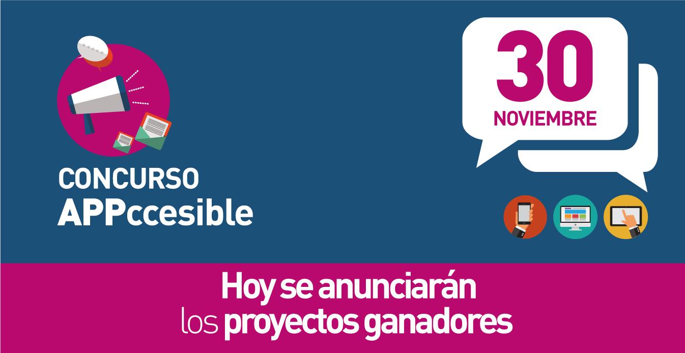 Concurso appccesible. 30 de noviembre . hoy se anunciarán los proyectos ganadores