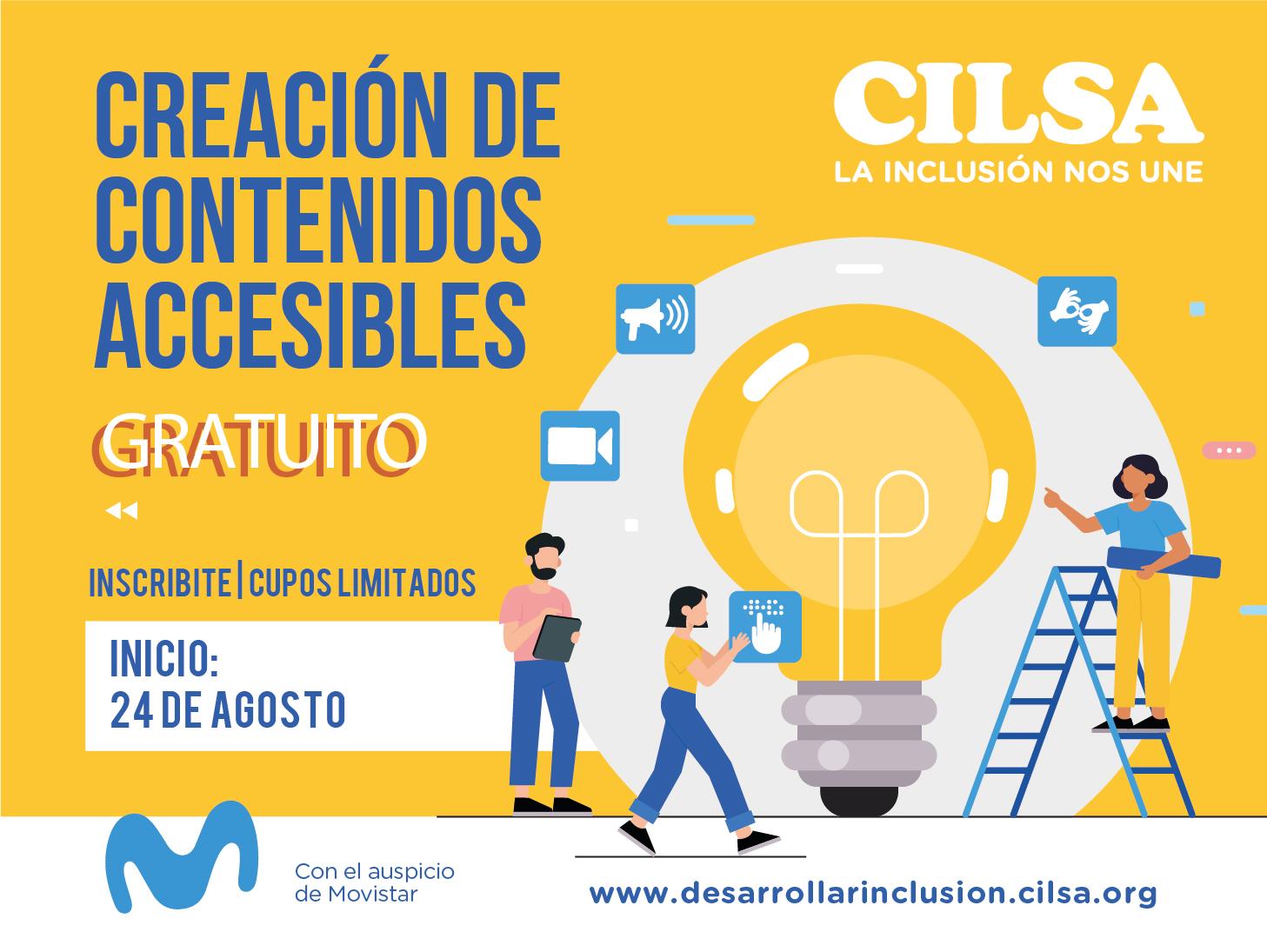 Creacion de contenidos accesibles, curso gratuito online, comienza la inscripción el 24 de agosto de 2020. auspicia movistar. cilsa ong